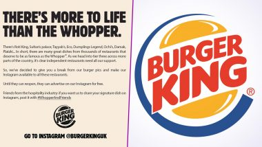 Burger King UK Wins Hearts Once Again, After It Announces to Promote Independent Restaurants on Its Instagram Account for Free! Netizens Say 'Pure Empathy' Over Everything