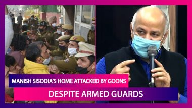Manish Sisodia, Delhi Deputy CM's Residence Attacked By Goons Despite Armed Guards; Attack By BJP & Cops Helped, Says AAP, Watch