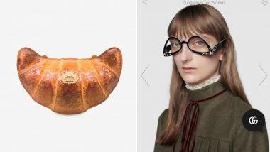 Gucci's 'Upside-Down' Sunglasses and Moschino's 'Croissant' & 'Baguette' Shaped Clutches Go Viral, Desi Twitterati Say 'Sab Milke Humko Pagal Bana Rahe Hain' Seeing Fashion Accessories