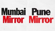 Times Group Announces to Shut Pune Mirror, Relaunch Mumbai Edition as Weekly Due to Economic Crisis Following COVID-19 Pandemic, Newspaper Readers Express Sadness