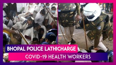 Bhopal Police Brutally Lathicharge COVID-19 Health Workers Protesting Against Being Laid Off From Work