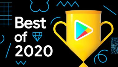 Google Play Best of 2020: Best Android Apps, Games & Winners of Users' Choice Awards Announced