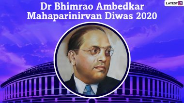 Mahaparinirvan Diwas 2020 Images and HD Wallpapers: WhatsApp Messages, Dr Babasaheb Ambedkar Facebook Quotes, Wishes and SMS Greetings to Send on Mahaparinirvan Din