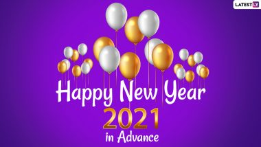 Happy New Year 2021 Wishes in Advance and HD Images: WhatsApp Stickers, Facebook Messages, HNY Greetings, Quotes and SMS to Send to Family & Friends