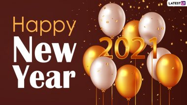 Happy New Year 2021 Wishes in Advance & HD Images: Hopeful WhatsApp Messages, Positive Facebook Quotes, Photos and SMS to Send Greetings Ahead of New Years' Eve