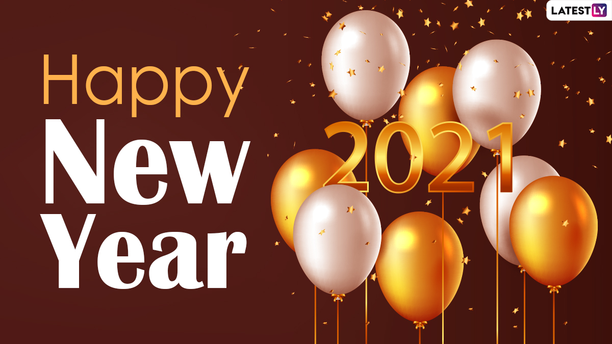 Happy New Year 2021 Wishes In Advance Hd Images Hopeful Whatsapp Messages Positive Facebook Quotes Photos And Sms To Send Greetings Ahead Of New Years Eve Latestly