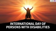 International Day of Persons with Disabilities 2020 Date And Theme: Know the Significance & History of the Observance Highlighting the Issues of Differently-Abled People
