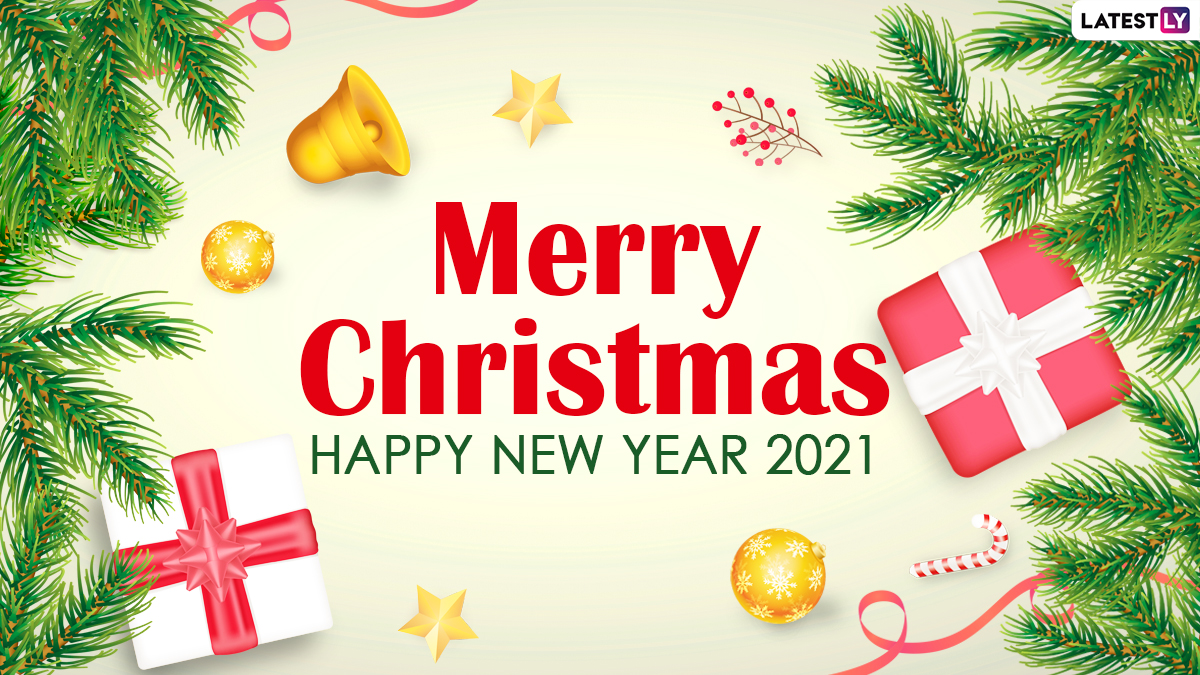 2021 Christmas Events Festivals Events News Merry Christmas And Happy New Year 2021 In Advance Messages Hd Images And Greetings Latestly