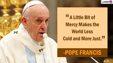 Pope Francis 84th Birthday: Quotes by the 'People's Pope' on Human Rights, Peace & Equality