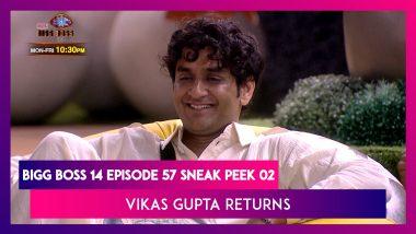 Bigg Boss 14 Episode 57 Sneak Peek 02 | Dec 21 2020: Vikas Gupta Returns to Bigg Boss