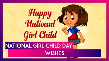 National Girl Child Day 2021 Wishes: WhatsApp Messages and Greetings to Celebrate Every Girl Child