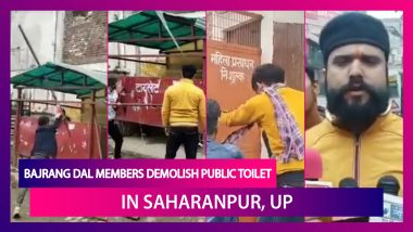 Bajrang Dal Members Demolish Public Toilet In Saharanpur, Uttar Pradesh Amid 'Jai Shri Ram' Chants