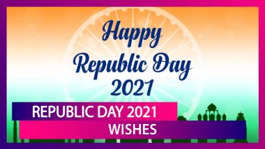 Republic Day 2021 Wishes & Messages to Send on the Day When Indian Constitution Came Into Effect