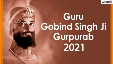 Guru Gobind Singh Ji Gurpurab 2021 Wishes in Punjabi: WhatsApp Messages, Prakash Utsav GIF Greetings, HD Images, Quotes, Status and SMS To Send on 354th Prakash Parv