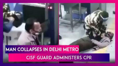 Man Collapses At Delhi Metro Station, CISF Guard Administers CPR, Saves Life; Act Caught On CCTV