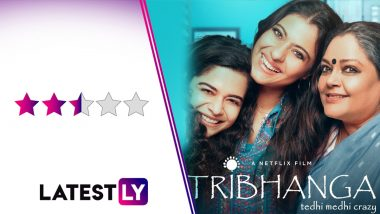Tribhanga Movie Review: Kajol's Loud Performance Is a Sore Point in Renuka Shahane's Partly Engaging Netflix Drama (LatestLy Exclusive)