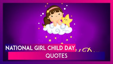National Girl Child Day Quotes: Inspiring Thoughts & Messages to Motivate All Girls on Balika Diwas