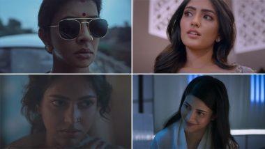 Pitta Kathalu Teaser: Shruti Haasan, Eesha Rebba, Amala Paul, Lakshmi Manchu's Netflix Drama Is All About Love And Betrayal, To Premiere From February 19 (Watch Video)