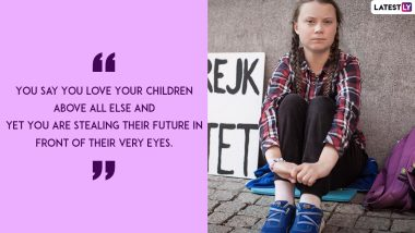 Happy Birthday Greta Thunberg: Climate Change Is Real and These 8 Powerful Quotes by the Teen Activist Sum Up Why We Must Act Now!