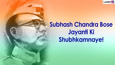 Subhas Chandra Bose Jayanti 2021 Messages in Hindi: WhatsApp Stickers, Patriotic Quotes, Signal Wishes, HD Images and Facebook Posts to Honour Netaji's Birth Anniversary