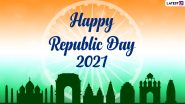 Happy Republic Day 2021 Wishes: WhatsApp Stickers, HD Images, Patriotic Quotes, Telegram Messages, Signal Greetings and Facebook GIFs to Celebrate Gantantra Diwas