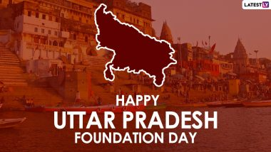 Uttar Pradesh Diwas 2021 Wishes, Greetings & Messages: Wish 'Happy UP Foundation Day' with These Quotes, Telegram Photos & HD Images