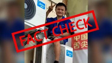 Jack Ma Found Repairing AC? Viral Video Claiming Alibaba's Founder Hanging on AC Unit is FAKE, Here's The Fact Check