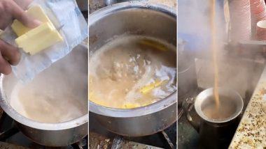 Butter in Chai? But Why? Video of Popular Tea-Making From Agra is Going Viral and Chai Lovers are Offended!
