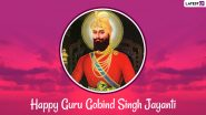 Guru Gobind Singh Jayanti 2021 Wishes: WhatsApp Stickers, GIF Greetings, Photo Messages, HD Images, SMS and Quotes To Celebrate Birthday of Tenth Sikh Guru