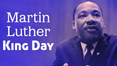 Martin Luther King Day 2021: Banks, Garbage And Trash Collection, Among Other Services to Remain Shut on MLK Day; Here's What Will Remain Open And Closed in The US on January 18