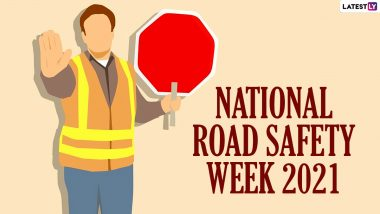 National Road Safety Month 2021 Dates And Significance: Know the Events Held to Raise Awareness on Safe Driving And Better Streets