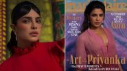 Priyanka Chopra Jonas Is a Glamazon As She Poses for Marie Claire Spring 2021's Latest Issue (View Pics)