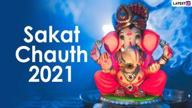 Sakat Chauth 2021 Date, Chaturthi Tithi and Puja Time: Know History, Lambodara Sankashti Chaturthi Vrat Katha, Moonrise Timing and Significance to Worship Lord Ganesha