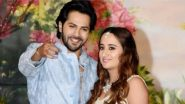 Varun Dhawan and Natasha Dalal's Wedding: Venue, Date, Outfits and More – All You Need To Know About the Star Wedding of 2021!
