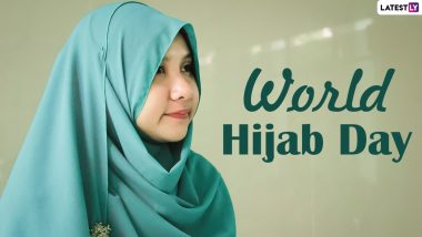 World Hijab Day 2021 Date & Significance: What Is Hijab? Know More About the Veil Worn by Muslim Women