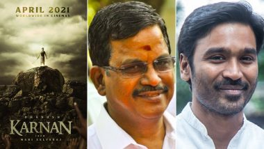 Dhanush On Karnan's Theatrical Release: Actor Thanks Producer Kalaippuli S Thanu For Thinking About Theatre Owners, Distributors And Exhibitors