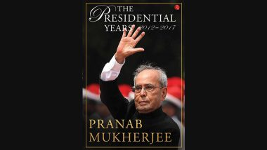Narendra Modi 'Earned and Achieved' Prime Ministership, Says Former President Pranab Mukherjee in His Book 'Memoir'