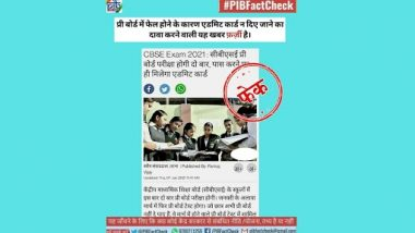 CBSE Board Exams 2021: Only Students Who Pass Pre-Board Exams Will Be Given Admit Cards for Board Examination? PIB Fact Check Reveals Truth Behind Fake News