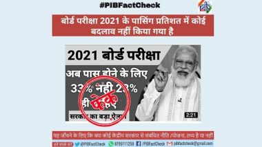 Class 10 and Class 12 Board Exam 2021 Passing Percentage Reduced to 23% From Existing 33%? PIB Fact-Check Reveals Truth Behind Fake News