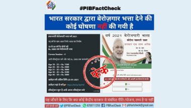 Govt Providing Unemployment Allowance of Up to Rs 3,800 to Jobless People of Age 18 to 50? PIB Fact Check Debunks Fake News