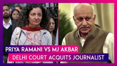 Priya Ramani vs MJ Akbar #MeToo: Delhi Court Acquits Journalist In Defamation Case Filed By Former Union Minister