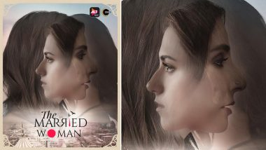 The Married Woman Poster: Ekta Kapoor Unveils an Appealing Glimpse of Ridhi Dogra and Monica Dogra's Web Series
