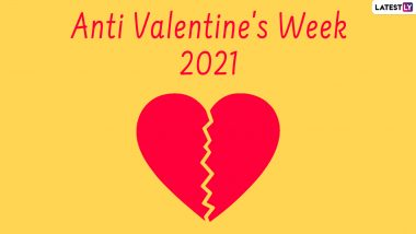 Anti-Valentine's Week 2021 Calendar and Full List of Dates: From Slap Day to Break-Up Day, Check Date-Sheet of Not-So-Romantic Week
