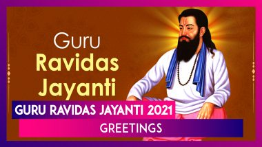 Guru Ravidas Jayanti 2021 Greetings, Messages and Wishes to Send on Magh Purnima