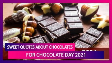 Chocolate Day 2021: Sweet Quotes About Chocolates That Are As Sweet as Your Love and Relationship