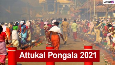 Attukal Pongala 2021 Date, History and Significance: How to Celebrate Attukal Pongala? All You Need to Know About the Auspicious Festival Dedicated to Attukal Devi