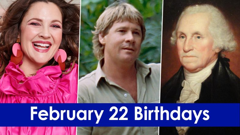 February 22 Celebrity Birthdays: Check List of Famous Personalities Born on Feb 22