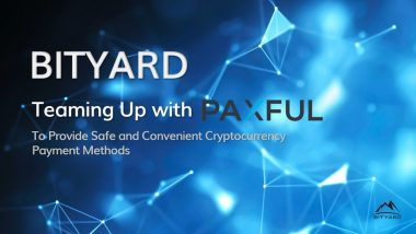Bityard and Paxful Have Announced Strategic Partnership To Provide Convenient Crypto Access to Global Crypto Investors