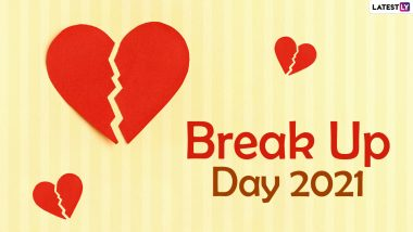 Break Up Day 2021 Messages for Boyfriend and Girlfriend: WhatsApp Stickers, Funny Anti-valentine Week Quotes, Facebook HD Images and Telegram GIFs That Will Make Break Up Less Heartbreaking