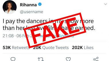 Did Rihanna Tweet About 'Paying Dancers More' than Kangana Ranaut's Last Five Films? Here's a Fact Check Behind The Singer's Tweet